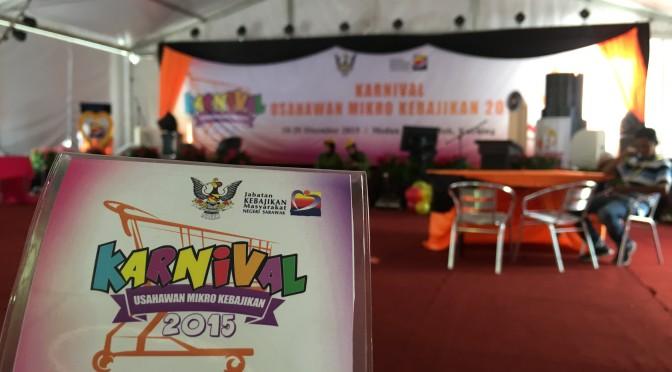 Karnival Usahawan Mikro Kebajikan 2015 : Kuching, Sarawak